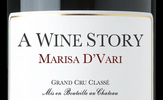 A Wine Story - Marisa D'Vari